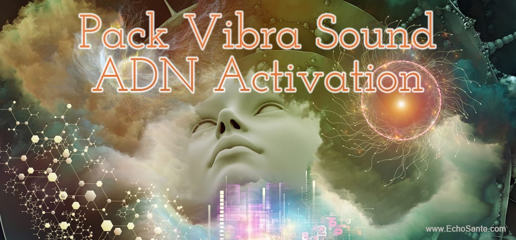 Pack Vibra Sound ADN activation