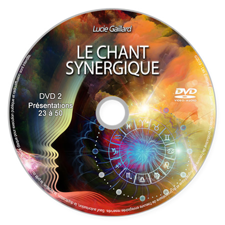 Chant synergique DVD 2