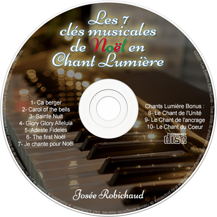 Les 7 clés musicales de Noël en Chant Lumière - Josée Robichaud