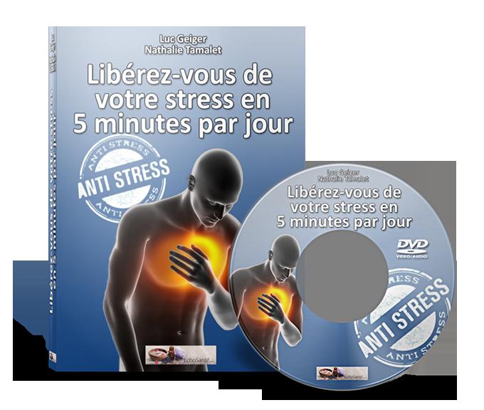 Libérez-vous de votre stress en 5 minutes par jour