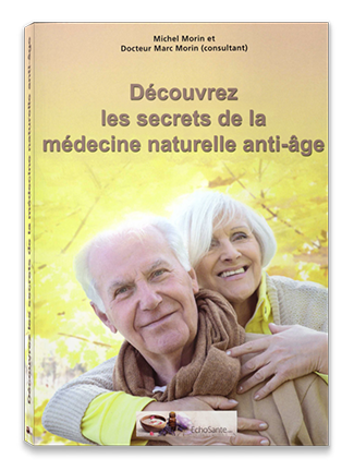 Les Secrets de la Médecine Naturelle Anti-âge