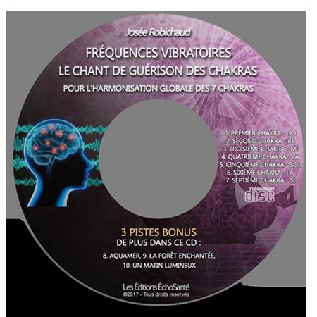Fréquences Vibratoires - Le chant de guérison des chakras