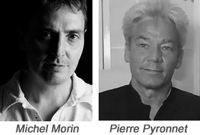 Michel Morin et Pierre Pyronnet
