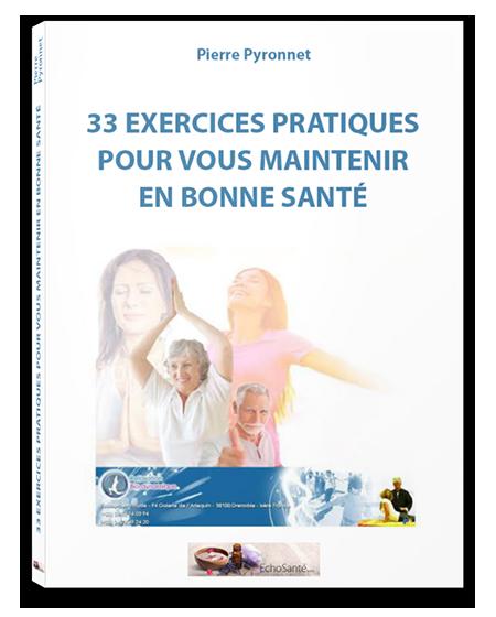 LE GUIDE BONUS « 33 EXERCICES POUR VOUS MAINTENIR EN BONNE SANTÉ »