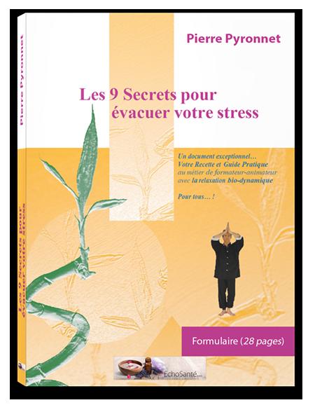 LE MANUEL « 9 SECRETS POUR ÉVACUER VOTRE STRESS »