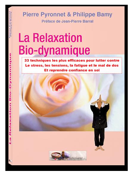 Le Guide « La Relaxation Bio-Dynamique »