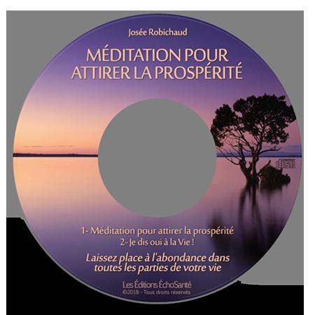 Méditation pour attirer la prospérité