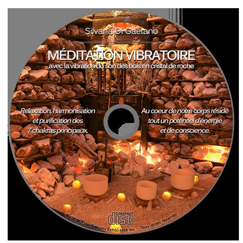 Méditation Vibratoire avec la vibration du son des bols en cristal de roche