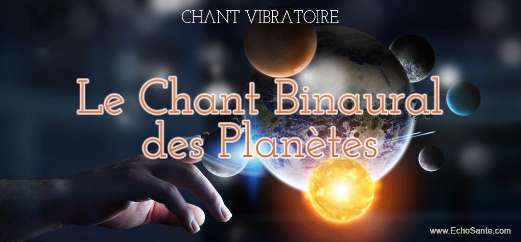 Le Chant Binaural des Planètes - Les Editions EchoSanté