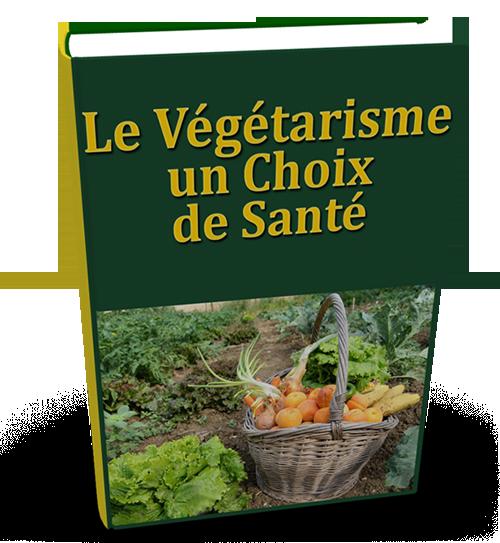 Le Végétarisme, un choix de santé