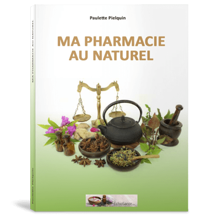 Ma pharmacie au naturel