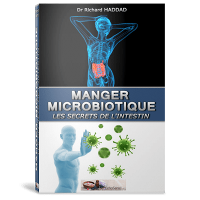 Manger Microbiotique - Les Secrets de l'intestin