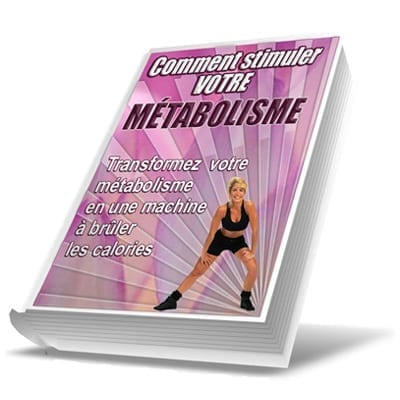 Stimuler votre métabolisme