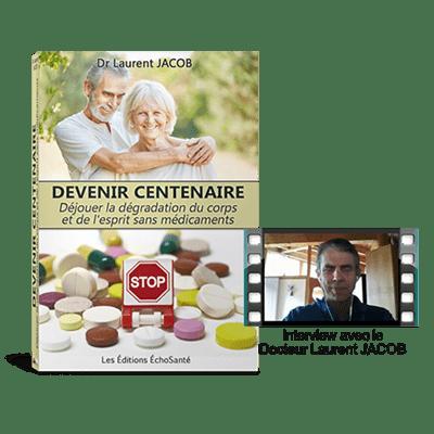 Devenir centenaire