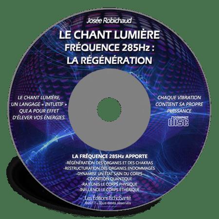 Chant lumière 285Hz - La régénération